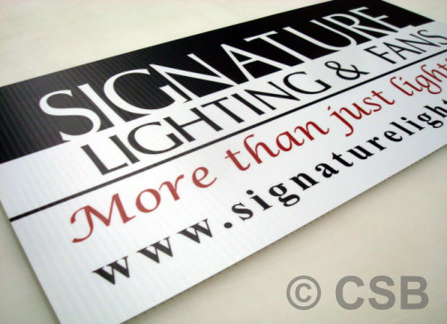 Economical Options Coroplast Signs