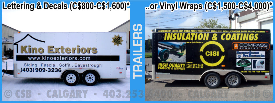 Trailer Decals And Wraps Prices Calgary Alberta
